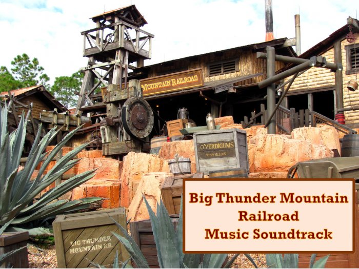 A Big Thunder Mountain Railroad Music Soundtrack Cover Photo Walt Disney World